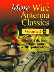 ARRL 7709 - ARRL - More Wire Antenna Classics Volume 2