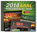 Click here for more information about ARRL Periodicals DVD 2014