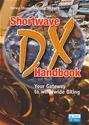 Click here for more information about ARRL's Shortwave DX Handbook