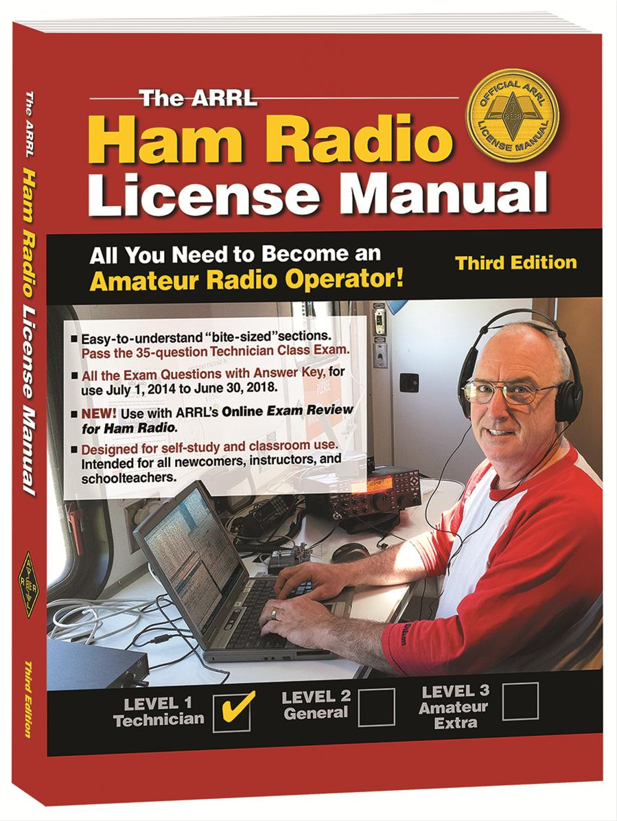 The ARRL Ham Radio License Manual 3rd Edition 0222 - Free Shipping on Most  Orders Over $99 at DX Engineering
